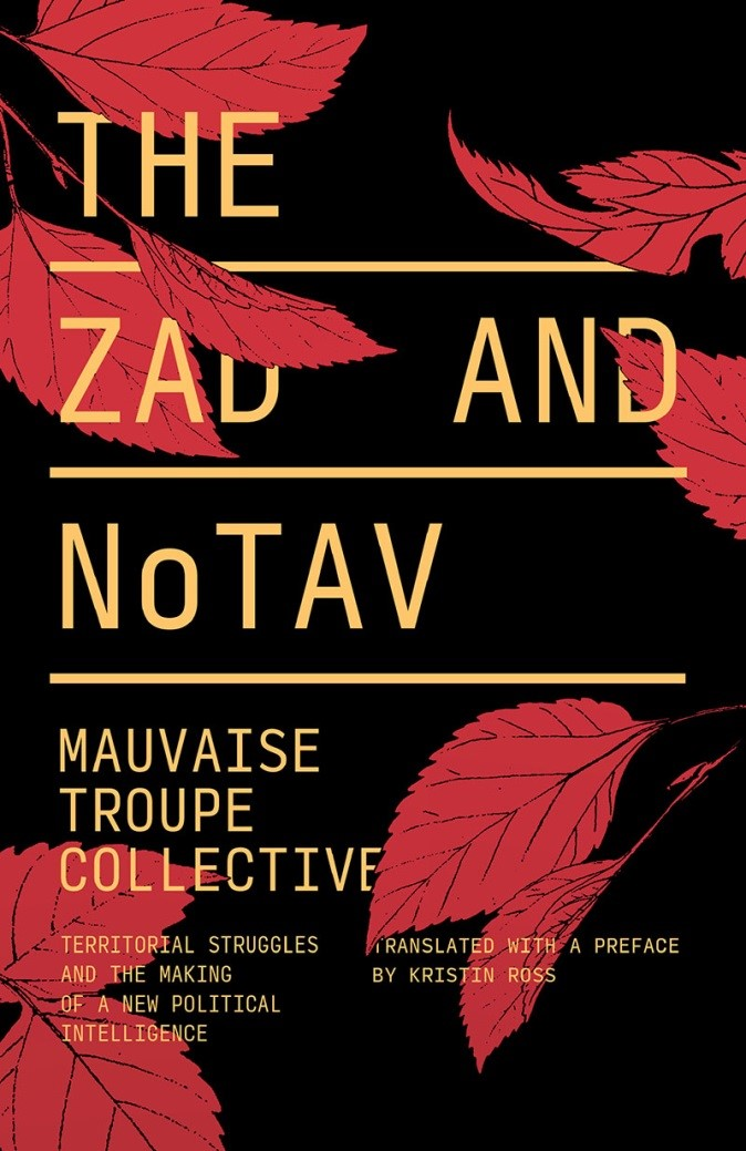 Resisting Development: The politics of the zad and NoTav