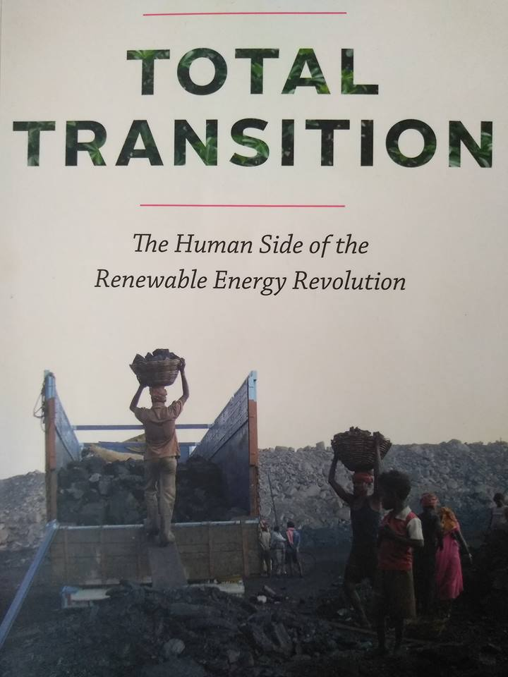 "Book Review: ""Total Transition – The human side of the Renewable Energy Revolution"""