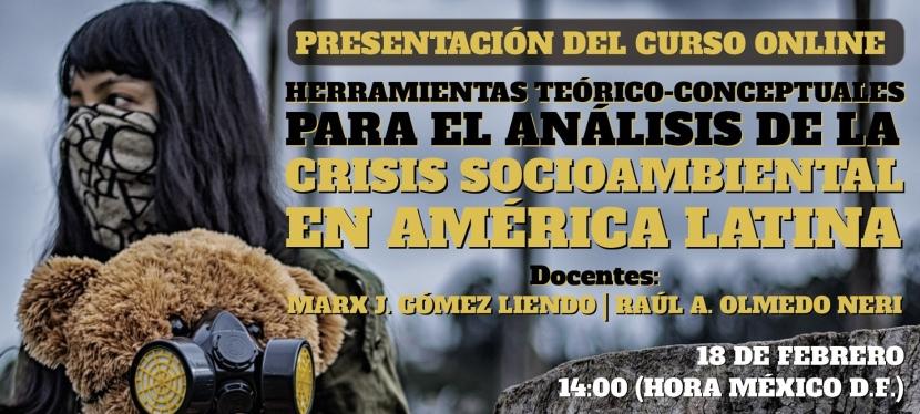 """Presentación del curso online """"Crisis socioambiental en América Latina"""" (terceraedición)"""
