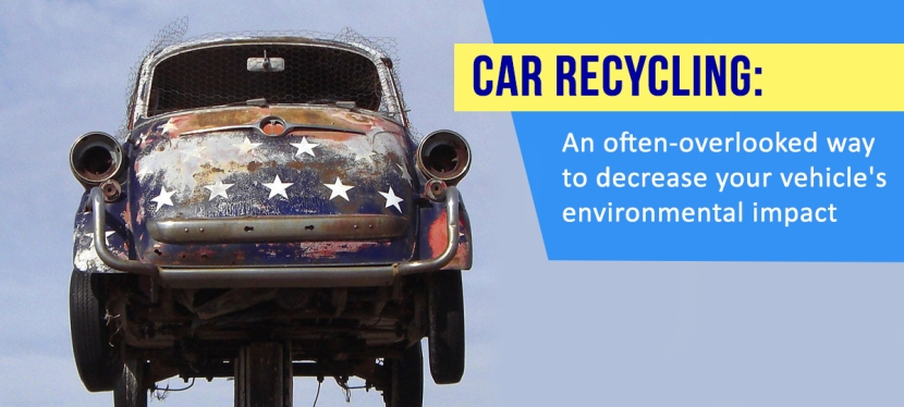 Car Recycling: an often-overlooked way to decrease your vehicle's environmental impact